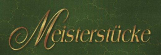 Meisterstücke